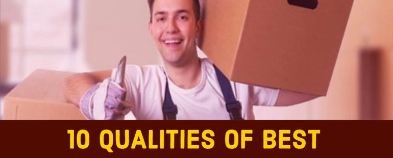 10 Qualities of Best Movers and Packers in Dubai