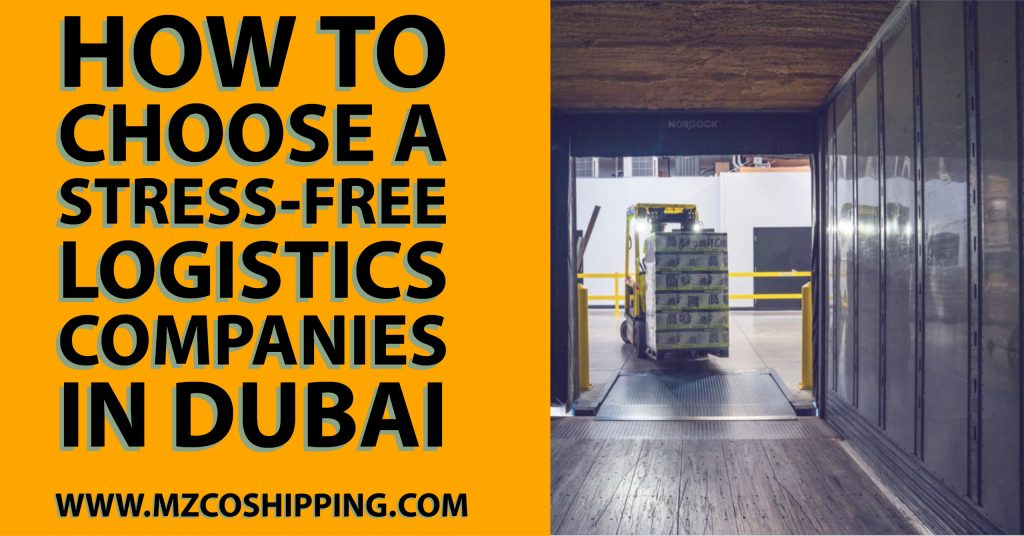 _How to Choose a Stress-Free Logistics Companies in Dubai